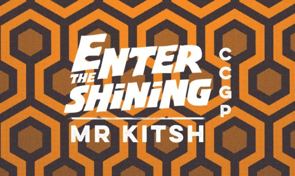 ENTER THE SHINING . MR KITSH